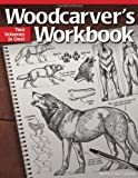 Woodcarver's Workbook, Mary Duke Guldan, 1565237463