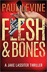 FLESH & BONES (Jake Lassiter Legal Thrillers Book 7)