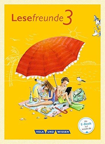 Lesefreunde - Östliche Bundesländer und Berlin - Neubearbeitung 2015: 3. Schuljahr - Lesebuch mit Lernentwicklungsheft