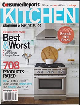 Consumer Reports Kitchen Planning Buying Guide Magazine July 2013 Various Amazon Books