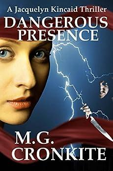 Dangerous Presence by [Cronkite, Marlene]