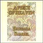 A Piece of Heaven | Barbara Samuel