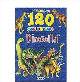 Boyama Ve 120 çikartma Dinozorlar Kolektif çiçek Yayincilik