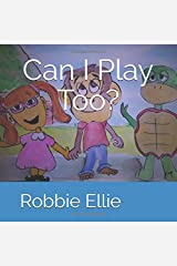 Can I Play Too? (Silly Sally & Alex)