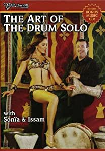 The Art of the Drum Solo: With Sonia & Issam [Import]