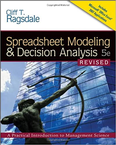 Spreadsheet modeling decision analysis a practical introduction spreadsheet modeling decision analysis a practical introduction to management science revised with interactive video skillbuilder cd rom fandeluxe Images