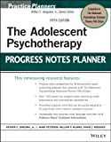 img - for The Adolescent Psychotherapy Progress Notes Planner (PracticePlanners) book / textbook / text book