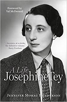 ''NEW'' Josephine Tey: A Life. report publico reina power series