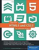 HTML5 und CSS3: Das umfassende Handbuch. Inkl. JavaScript, Bootstrap, Responsive Webdesign u.v.m.