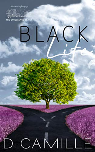 Black Life (The Excellence Series Book 2)