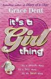 """""""Lbd - It's a Girl Thing. Grace Dent [Paperback]"""" av Grace Dent"""