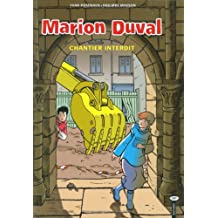 MARION DUVAL T.14 : CHANTIER INTERDIT
