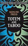 Totem and Taboo, Sigmund Freud, 048640434X