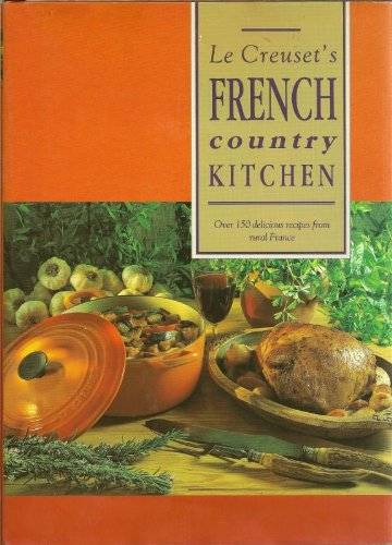 Creusets French Country Kitchen Delicious