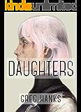 Daughters (Daughters Trilogy Book 1)