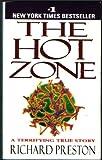 The Hot Zone, Richard Preston, 0385427107
