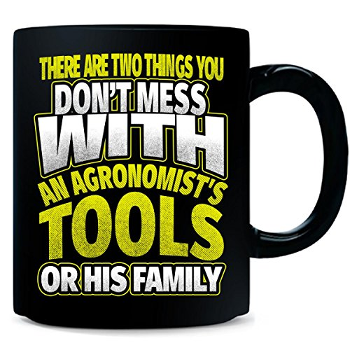 Don't Mess With Tools Or Family Agronomist - Mug