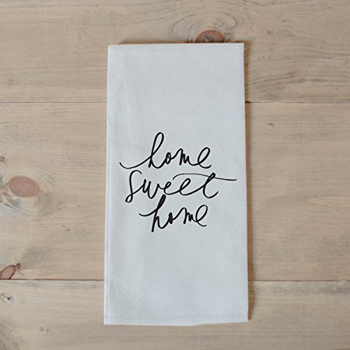 Tea Towel – Home Sweet Home, present, housewarming, wedding favor, kitchen decor, women's gift, flour sack dish cloth