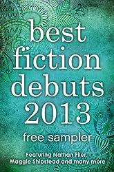 Best Fiction Debuts 2013: Free Sampler