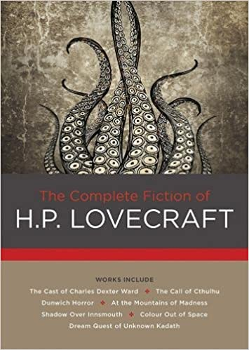 The Complete Fiction of H  P  Lovecraft (Chartwell Classics