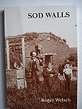 Sod Walls, Roger Welsch, 0934904278