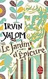 Le jardin d'Epicure : Regarder le soleil en face par Irvin