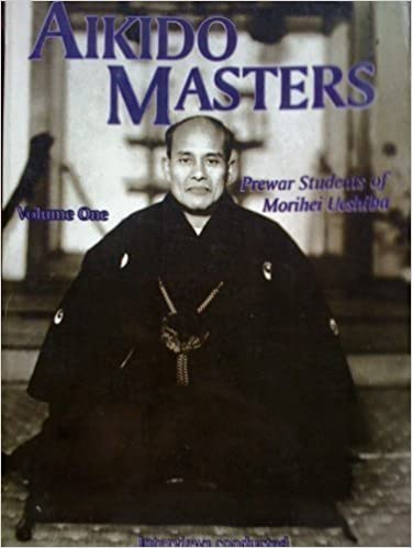 Aikido Masters, Vol. 1: Prewar Students of Morihei Ueshiba (1993-01-01)