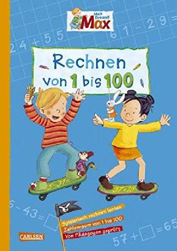 Beschäftigungsbuch Freund Max CARLSEN 118232 Rechnen 1-100