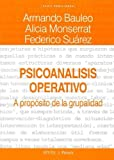 img - for Psicoanalisis Operativo (Spanish Edition) by Armando Bauleo (2005-05-03) book / textbook / text book
