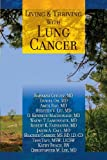 Living and Thriving with Lung Cancer, Barbara Gitlitz, 0615805876