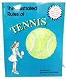 img - for The Illustrated Rules of Tennis book / textbook / text book