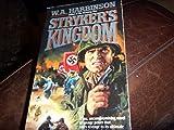 Stryker's Kingdom, W. A. Harbinson, 0931773792