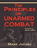 The Principles of Unarmed Combat, Mark Jacobs, 1934903272