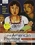 img - for Loose-leaf Version of Understanding the American Promise 2e V2 & LaunchPad for Understanding the American Promise 2e V2 (Access Card) book / textbook / text book