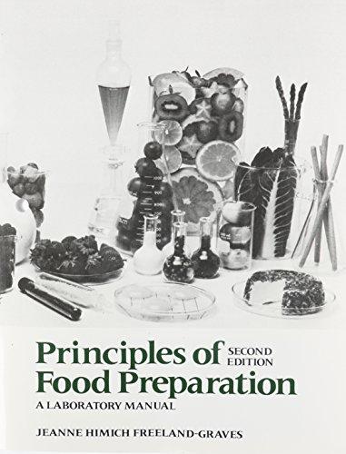 Principles of Food Preparation, Laboratory Manual (2nd Edition)