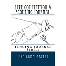 Epee Competition & Scouting Journal: Fencing Journal Series