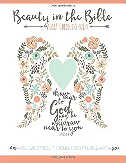 Amazon Beauty In The Bible Adult Coloring Book 9781941325223 Paige Tate Books
