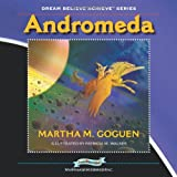 Andromeda: Dream Believe Achieve Series