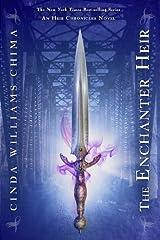 The Enchanter Heir ((The Heir Chronicles, Book 4)) Paperback