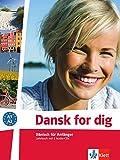Dansk for dig: Dänisch für Anfänger. Lehrbuch + 2 Audio-CDs (Dansk for dig neu / Dänisch für Anfänger)