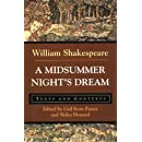 A Midsummer Night's Dream: Texts and Contexts (The Bedford Shakespeare Series)
