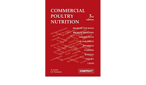 Commercial Poultry Nutrition: S Leeson, J D Summers