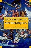 Inteligencia Astrologica, Andrea Valeria and Sherri Rifkin, 060981057X