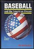 Baseball and the American Dream, Joseph Durso, 0892042206