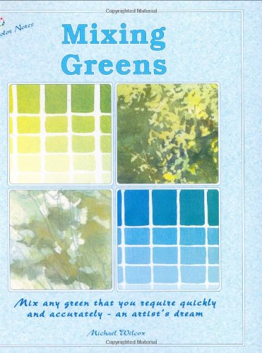 Download Mixing Greens (Colour Notes Series) PDF