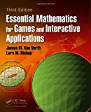 Essential Mathematics for Games and Interactive Applications