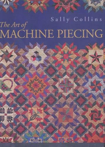 The Art of Machine Piecing ebook