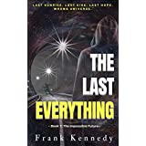 The Last Everything (The Impossible Future, Book 1)