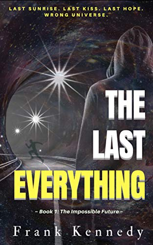 The Last Everything by Frank Kennedy