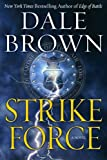 Front cover for the book Strike Force by Dale Brown